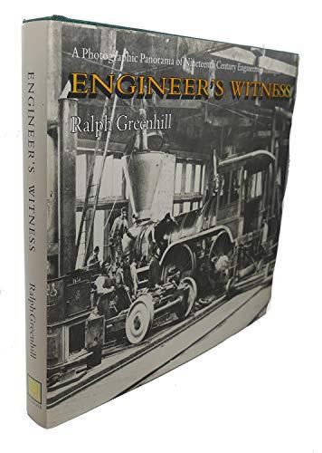 Engineer's Witness: Greenhill, Ralph