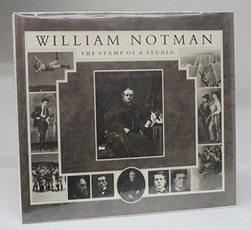 William Notman: The Stamp of a Studio: Triggs, Stanley