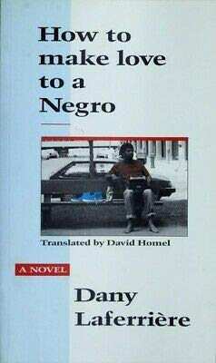 9780889103054: How to Make Love to a Negro (English and French Edition)
