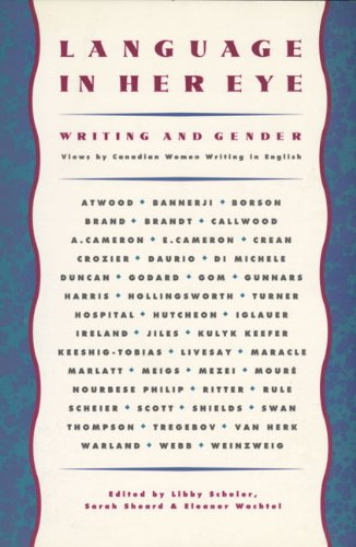 9780889103979: Language in Her Eye: Views on Writing and Gender by Canadian Women Writing in English