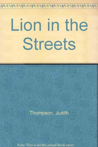 9780889104440: Lion in the Streets