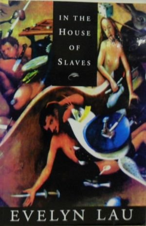 In the House of Slaves (0889104689) by Lau, Evelyn