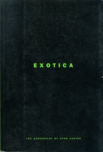 Exotica: The Screenplay