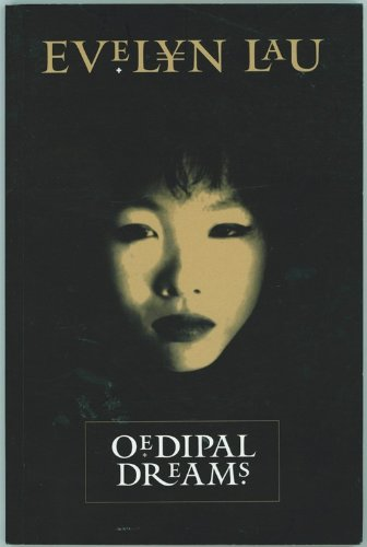 Oedipal Dreams: Evelyn Lau