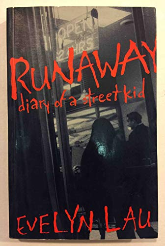 9780889104914: Runaway: Diary of a Street Kid