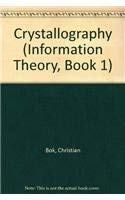 9780889104969: Crystallography: Book 1 of Information Theory (Information Theory, Book 1)