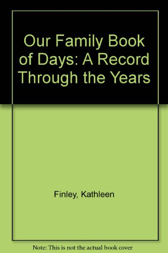 9780889108332: Our Family Book of Days: A Record Through the Years