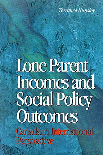 Lone Parent Incomes and Social Policy Outcomes - Lone Parents and Social Policy in Ten Countries: ...