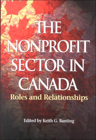 9780889118133: The Not-for-profit Sector in Canada: Roles and Relationships (School of Policy Series)