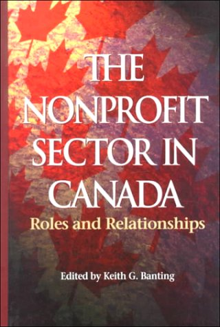 9780889118157: The Nonprofit Sector in Canada: Roles and Relationships (Queen's Policy Studies Series)