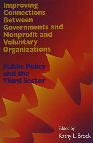 Improving Connections between Governments, Nonprofit and Voluntary Organizations - Public Policy ...