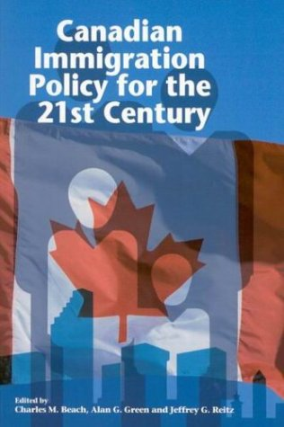 9780889119543: Canadian Immigration Policy for the 21st Century (Queen's Policy Studies Series)