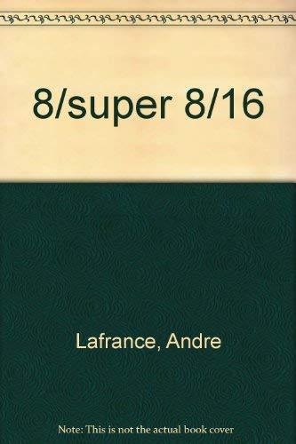 9780889120129: 8/super 8/16
