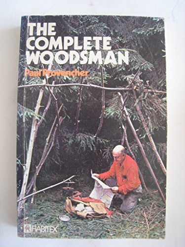 9780889120150: The Complete Woodsman