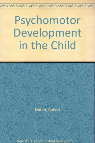 9780889120402: Psychomotor Development in the Child