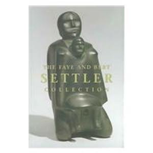 The Faye and Bert Settler Collection: Inuit: Enright, Robert; Blodgett,