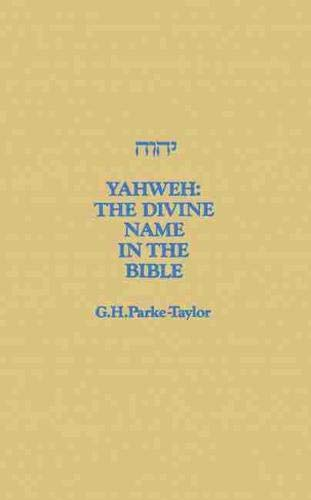 9780889200142: Yahweh: The Divine Name in the Bible