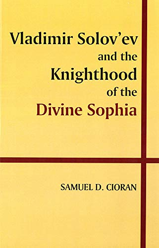 9780889200425: Vladimir Solov'ev and the Knighthood of the Divine Sophia