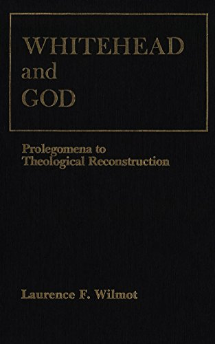 9780889200708: Whitehead and God: Prolegomena to Theological Reconstruction