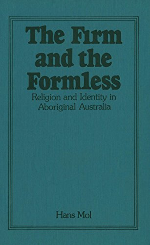 The Firm and the Formless: Religion and Identity in Aboriginal Australia (Religion and Identity : ...