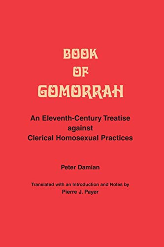 9780889201231: Book of Gomorrah: An Eleventh-Century Treatise against Clerical Homosexual Practices