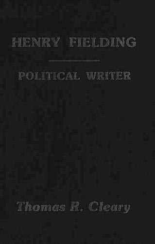 9780889201316: Henry Fielding: A Political Writer