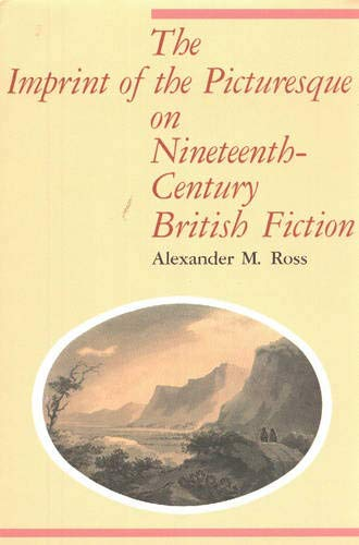 9780889201910: The Imprint of the Picturesque on Nineteenth-Century British Fiction