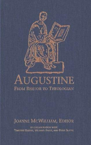 9780889202030: Augustine: From Rhetor To Theologian
