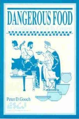 Dangerous Food (Paperback): Peter David Gooch