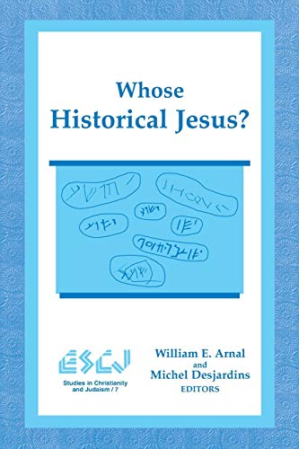 9780889202955: Whose Historical Jesus? (Studies in Christianity and Judaism)