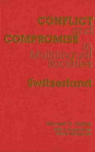 9780889203136: 1: Conflict and Compromise in Multilingual Societies: Switzerland