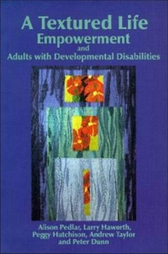 9780889203358: A Textured Life : Empowerment and Adults With Development Disabilities