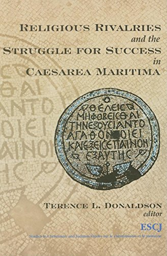 Religious Rivalries and the Struggle for Success in Caesarea Maritima (Paperback): Terence L. ...