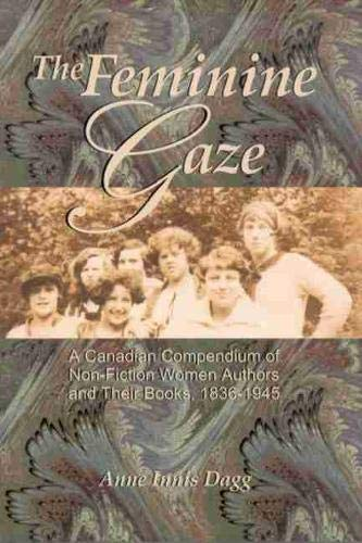 The Feminine Gaze: A Canadian Compendium of Non-Fi