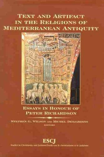 9780889203563: Text and Artifact in the Religions of Mediterranean Antiquity: Essays in Honour of Peter Richardson (Studies in Christianity and Judaism)