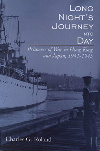 9780889203624: Long Night's Journey into Day: Prisoners of War in Hong Kong and Japan, 1941-1945