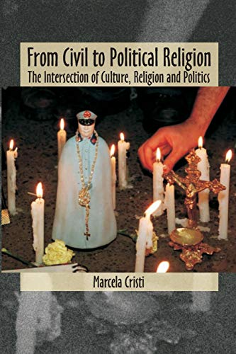9780889203686: From Civil to Political Religion: The Intersection of Culture, Religion and Politics