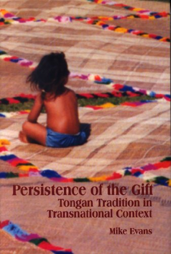9780889203693: Persistence of the Gift: Tongan Tradition in Transnational Context