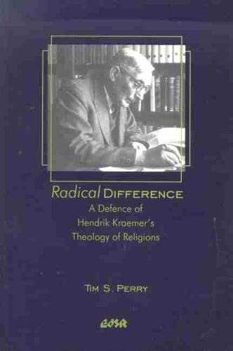 9780889203778: Radical Difference: A Defence of Hendrik Kraemer's Theology of Religions (Editions SR)