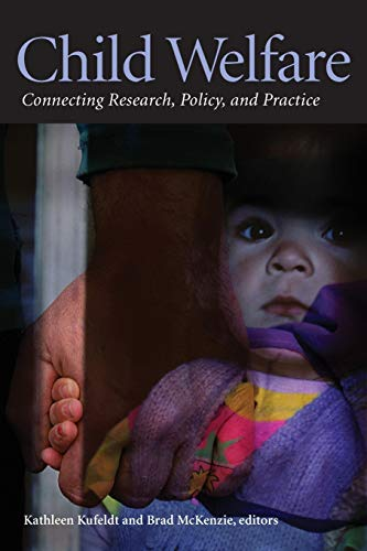 Child Welfare: Connecting Research, Policy, and Practice: Wilfrid Laurier University Press