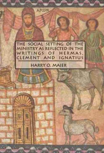 9780889204119: Social Setting of the Ministry As Reflected in the Writings of Hermas, Clement and Ignatius