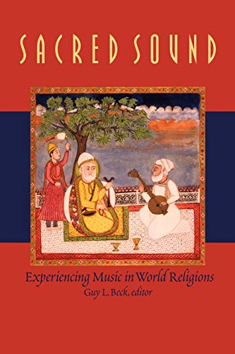 9780889204218: Sacred Sound: Experiencing Music in World Religions