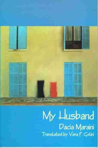 My Husband (Paperback): Dacia Maraini