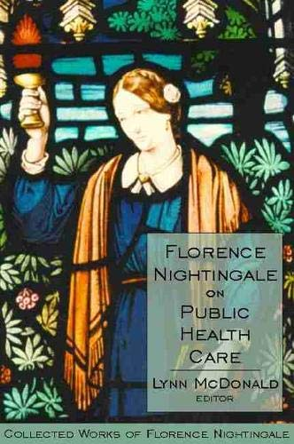 9780889204461: Florence Nightingale on Public Health Care