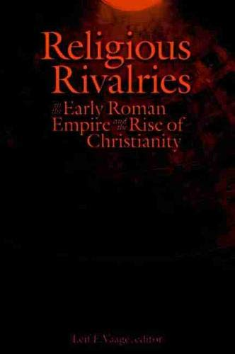 9780889204492: Religious Rivalries in the Early Roman Empire and the Rise of Christianity (Studies in Christianity and Judaism)