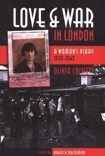 9780889204584: Love and War in London: A Woman's Diary, 1939-1942 (Life Writing Series): A Woman's Diary, 1939-1942 (Life Writing Series): A Woman's Diary, 1939-1942 (Life Writing Series)