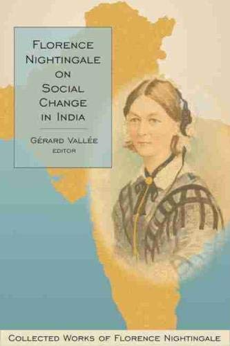 9780889204959: Florence Nightingale on Social Change in India: Collected Works of Florence Nightingale, Volume 10