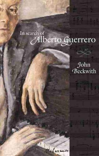 9780889204966: In Search of Alberto Guerrero