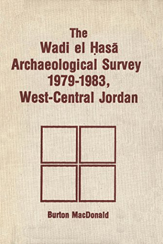 9780889209657: The Wadi El Hasa Archaeological Survey, 1979-1983: West-Central Jordan