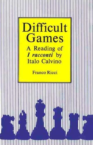 9780889209909: Difficult Games: A Reading of I Racconti by Italo Calvino